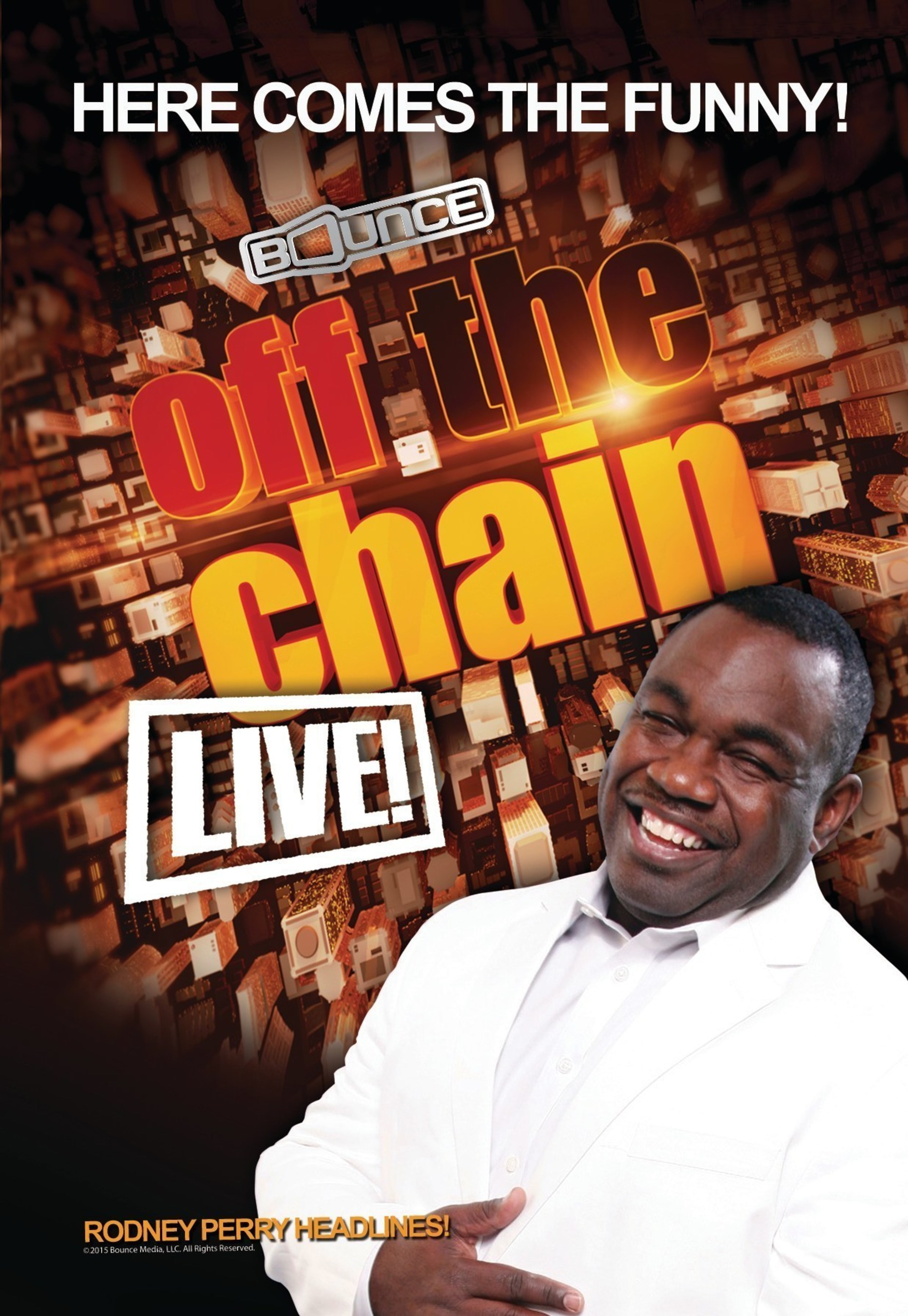 """Rodney Perry headlines Bounce TV's """"Off The Chain Live!"""" Comedy Tour 2015. """"Off The Chain"""" is Bounce TV's family-friendly comedy show featuring some of the most hilarious African-American comedians on the stand-up scene. Bounce TV airs on the digital signals of local television stations with corresponding cable carriage. Visit BounceTV.com for more information."""