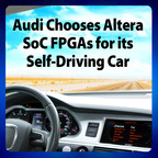 "Altera programmable logic devices enable the ""Piloted Driving"" capability in Audi vehicles."