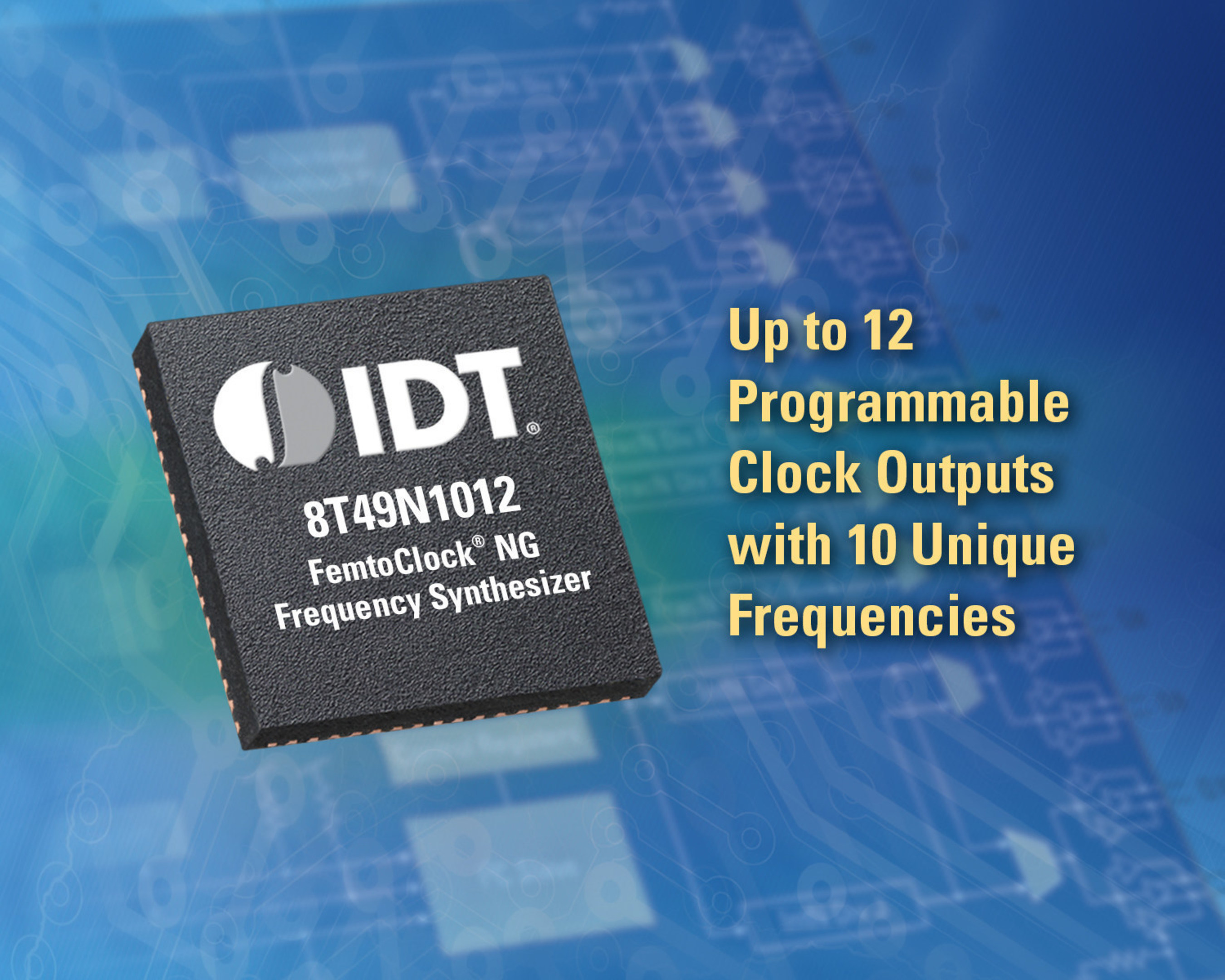 New Addition to IDT's FemtoClock Family Delivers Unparalleled Frequency Flexibility for Complex Timing Networks