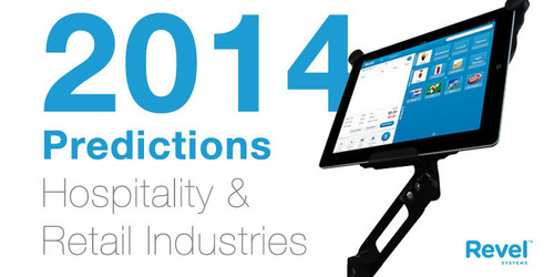 Revel Systems iPad POS Unveils Top Industry Predictions for 2014.  (PRNewsFoto/Revel Systems)