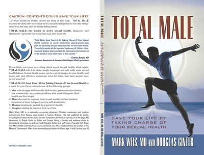 Total Male: Save Your Life by Taking Charge of Your Sexual Health. (PRNewsFoto/Douglas Ginter)