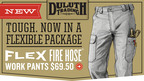 Introducing Flex Fire Hose(R) Work Pants from Duluth Trading! Heroic toughness and flexibility are now available in the same package! Bend, squat and lunge with ease. Available on DuluthTrading.com.  (PRNewsFoto/Duluth Trading Company)