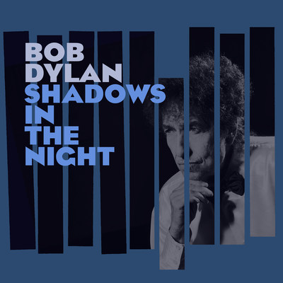 Bob Dylan's Shadows In The Night Album Becomes Worldwide Hit