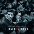 Music from the Motion Picture Closed Circuit. (PRNewsFoto/Back Lot Music)