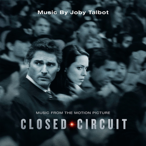 Music From the Motion Picture CLOSED CIRCUIT Releases Today