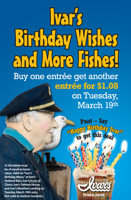 Ivar's Birthday Offer (March 19, 2013).  (PRNewsFoto/Ivar's Seafood Restaurants)