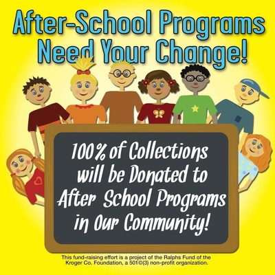 Shoppers can support local after-school programs in their community by donating their spare change in specially-marked canisters located at the checkstands in all Ralphs stores.