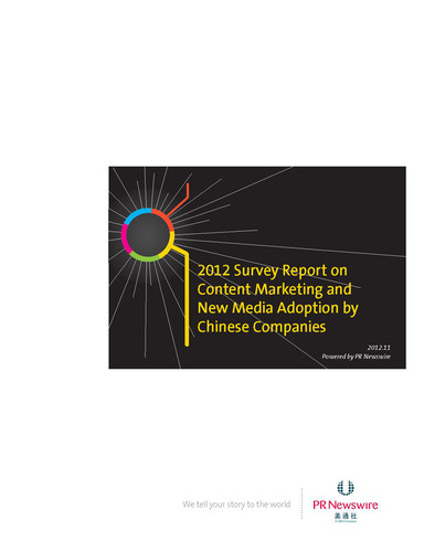 2012 Survey Report on Content Marketing and New Media Adoption by Chinese Companies.  (PRNewsFoto/PR Newswire)
