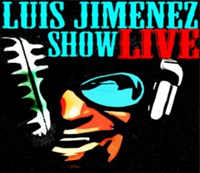 LUIS JIMENEZ SHOW