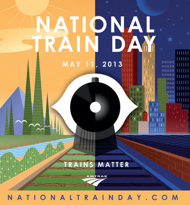 Communities Across America To Celebrate National Train Day May 11, 2013 - Sixth annual event highlights why trains matter.  (PRNewsFoto/Amtrak)