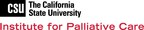 California State University Institute for Palliative Care Announces Culturally Competent Palliative Care for Latinos Course