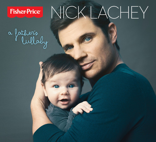 "Nick Lachey's ""A Father's Lullaby"" available on iTunes and Amazon.com on March 13th. (PRNewsFoto/Fisher-Price) (PRNewsFoto/FISHER-PRICE)"