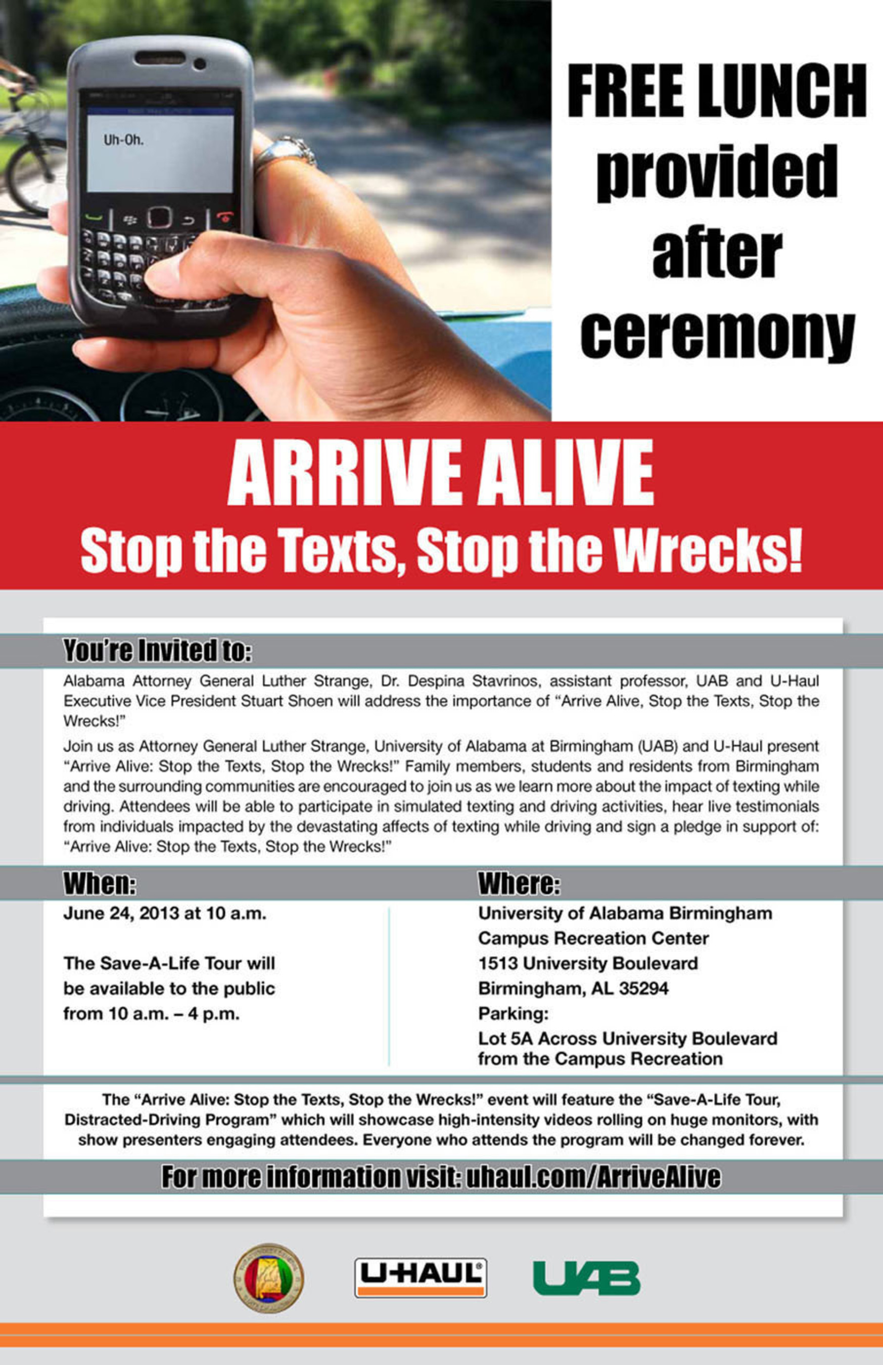 "Attorney General Strange the University of Alabama at Birmingham (UAB) and U-Haul Present ""Arrive Alive: ..."