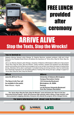 "Attorney General Strange the University of Alabama at Birmingham (UAB) and U-Haul Present ""Arrive Alive: Stop the Texts, Stop the Wrecks!""  (PRNewsFoto/U-Haul)"