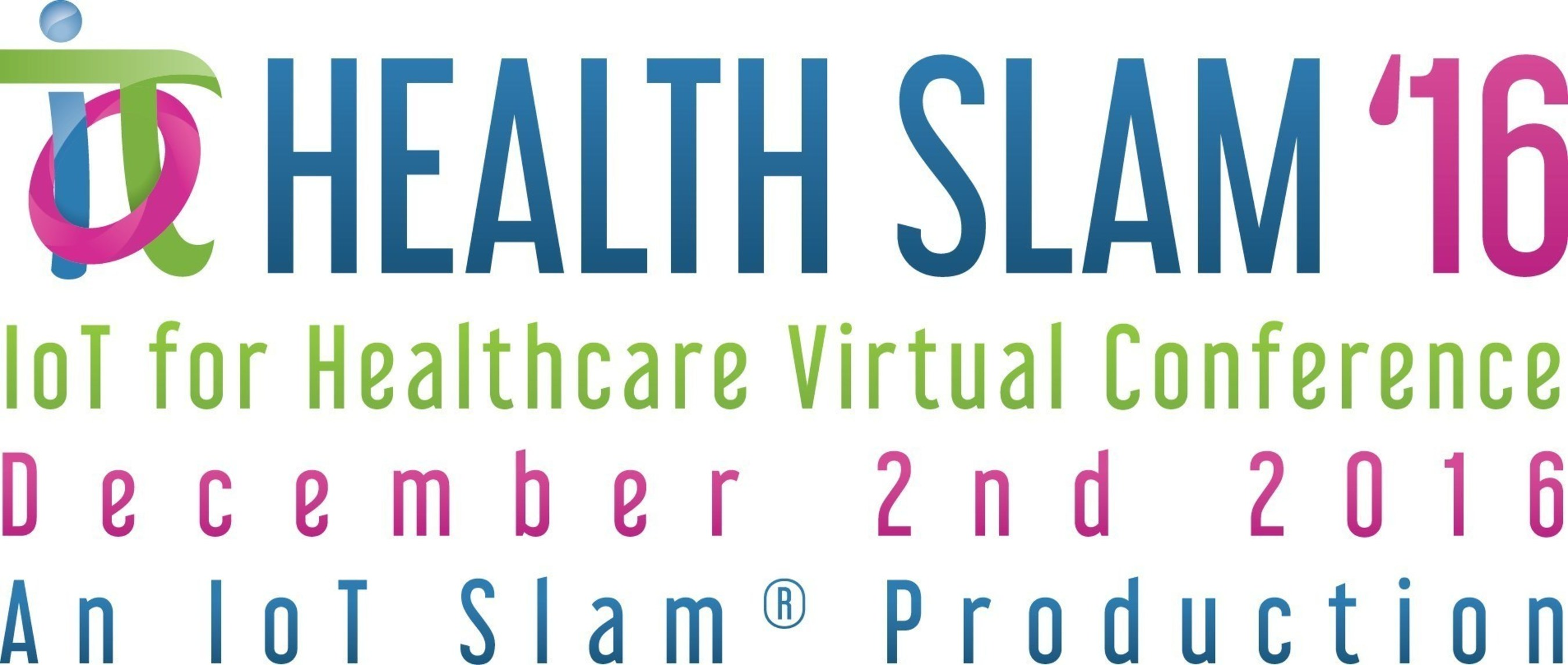 IoT Community (IoTC) Announces Its Health Slam 2016 Healthcare IoT Virtual Conference Agenda