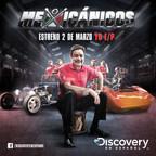 Mexicanicos: nueva serie de Discovery en Espanol.