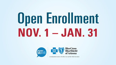 BLUE CROSS BLUE SHIELD OF ARIZONA LAUNCHES GET IN! Free online educational resources that help Arizonans get informed and involved in selecting health plans during the open enrollment period. Visit AZBlue.com/GetIn to learn more.