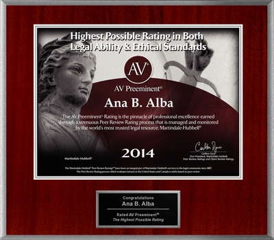 Attorney Ana B. Alba has Achieved the AV Preeminent® Rating - the Highest Possible Rating from Martindale-Hubbell®.