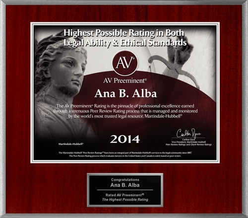 Attorney Ana B. Alba has Achieved the AV Preeminent(R) Rating - the Highest Possible Rating from ...