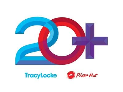 TracyLocke and Pizza Hut Celebrate 20-Year Partnership