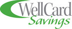 WellCard Savings - A Free program that offers access to healthcare savings on pharmacy, dental, vision, telemedicine, medical bill advocacy and more. www.wellcardsavings.com