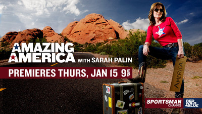 "Sportsman Channel's ""Amazing America with Sarah Palin"" Premieres Jan. 15 at 9 PM (PRNewsFoto/Sportsman Channel)"