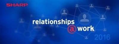 Sharp: relationships @ work