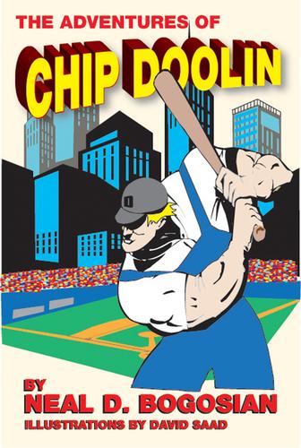 The Adventures of Chip Doolin by Neal D. Bogosian.  (PRNewsFoto/Neal D. Bogosian)