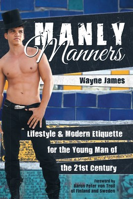 Front cover of Manly Manners: Lifestyle & Modern Etiquette for the Young Man of the 21st Century by fashion designer, lawyer, art collector, and former senator Wayne James. Photographer: Daniel Lobo. Model: Jhony Olyver. Location: Selaron Steps, Rio de Janeiro, Brazil
