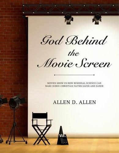 God Behind the Movie Screen (PRNewsFoto/Allen D. Allen)