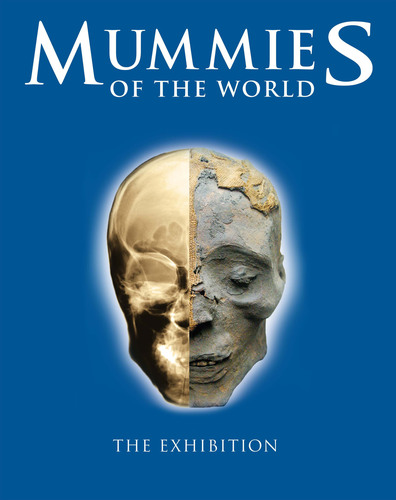 World Premiere of 'Mummies of the World' Exhibition at the California Science Center; Tickets Are
