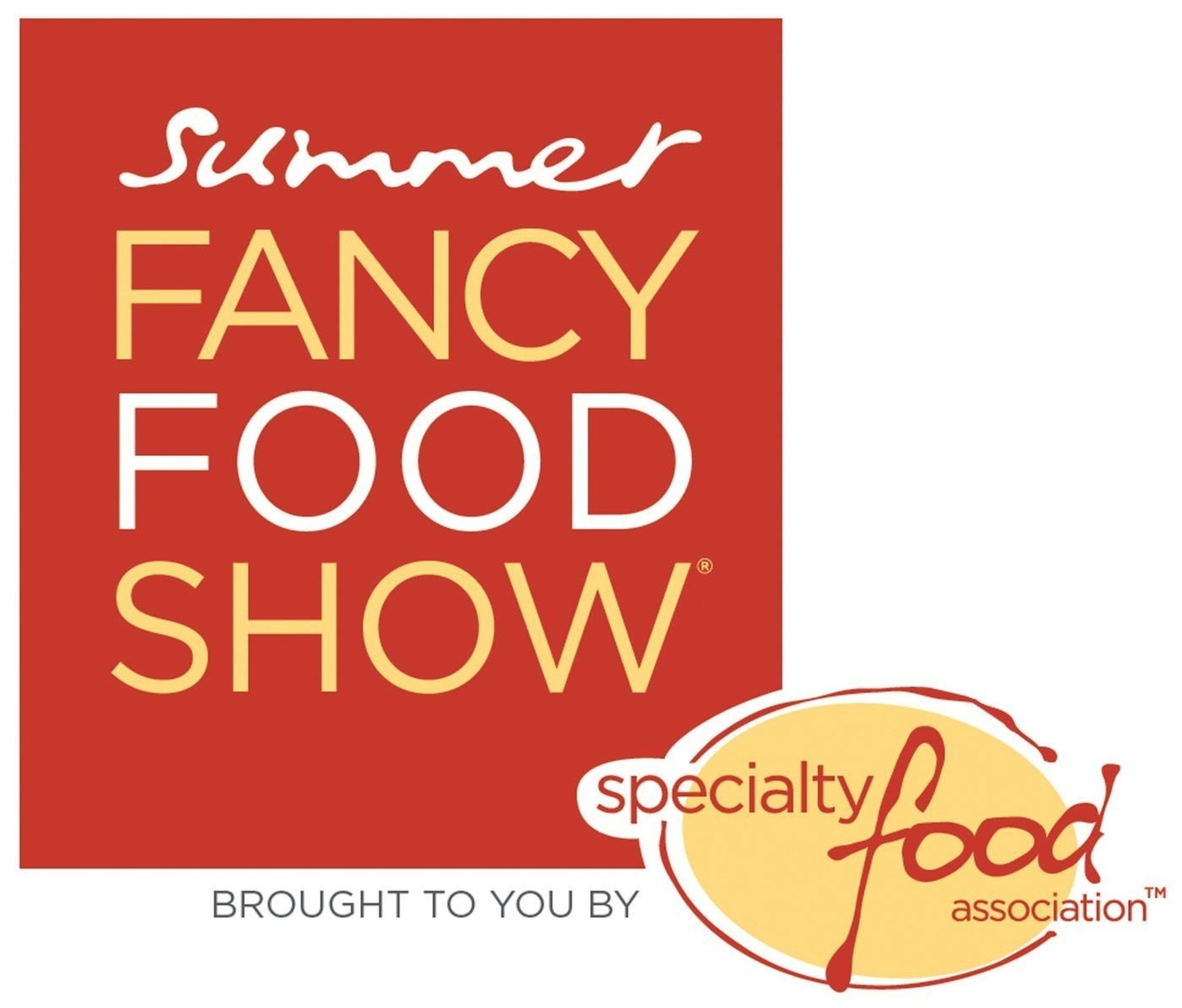 Summer Fancy Food Show brought to you by Specialty Food Association