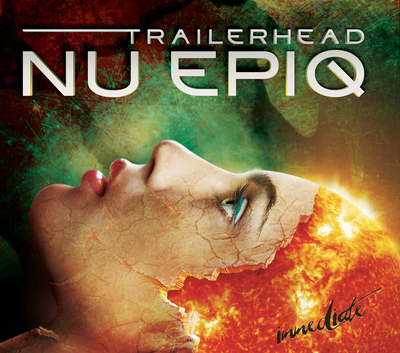 'Trailerhead: NU EPIQ' by IMMEDIATE out on Imperativa Records May 27