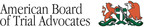 American Board of Trial Advocates.  (PRNewsFoto/American Board of Trial Advocates)