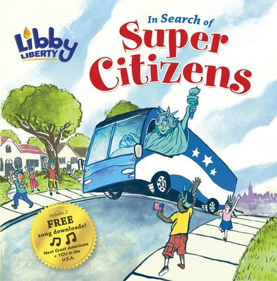 Libby Liberty: In Search of Super Citizens