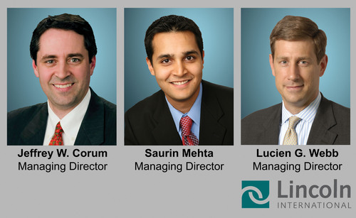 Lincoln International today announced the promotions of Jeffrey Corum, Saurin Mehta and Lucien Webb to Managing Director, effective immediately.  (PRNewsFoto/Lincoln International)