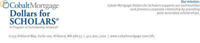 Cobalt Mortgage Dollars for Scholars Mission Statement.  (PRNewsFoto/Cobalt Mortgage)