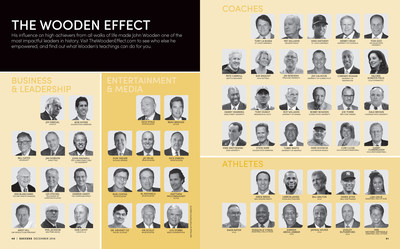 SUCCESS magazine assembled a roster of those that have been influenced in business, entertainment, coaching, and athletics by Coach Wooden's teachings, in what they are calling The Wooden Effect.