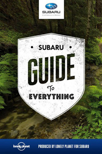 Adventure Seekers Drive into Summer with 'Subaru Guide to Everything'