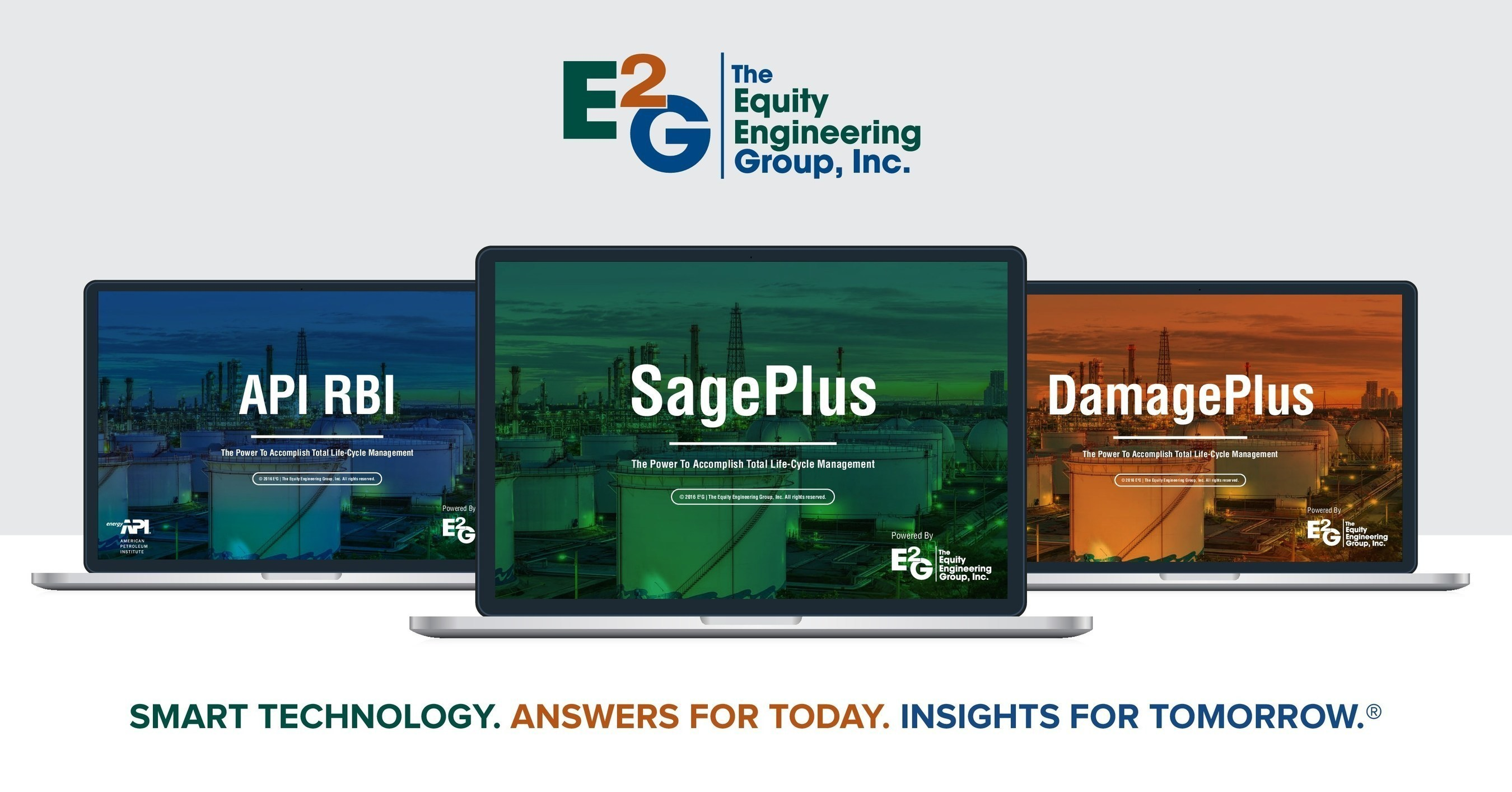 Software by E²G|The Equity Engineering Group, Inc. offers state-of-the-art tools to make the right decisions in keeping oil, refining and petrochemical plants safe and operating at top capacity. E²G's software was created by their industry-leading engineers. E²G experts are dedicated to advancing the technology, serving as leaders in industry committees and continually improving the software with the latest committee approved changes often before they have been published.