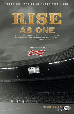 Budweiser and FOX Sports Bring Rise As One To Life Through New Documentary Series.  (PRNewsFoto/Budweiser)