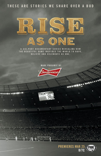 Budweiser and FOX Sports Bring Rise As One To Life Through New Documentary Series. (PRNewsFoto/Budweiser) ...