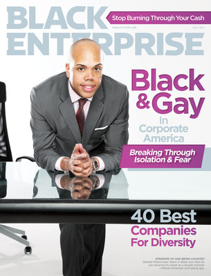 In July's BLACK ENTERPRISE: Black and Gay in Corporate America.  General Motors exec Sabin D. Blake now feels he can advance his career as a double minority--African American and openly gay.  (PRNewsFoto/BLACK ENTERPRISE)