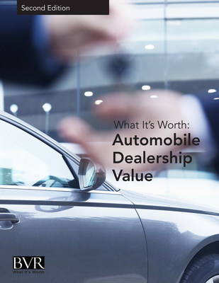 New special report gets you up to speed on automobile dealership value.