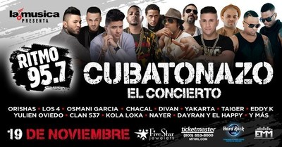 "LAMUSICA AND RITMO 95.7FM PRESENTS THE BIGGEST PARTY IN SOUTH FLORIDA, ""EL CUBATONAZO-EL CONCIERTO"" ON NOVEMBER 19th & 20th AT THE HARD ROCK LIVE IN HOLLYWOOD"