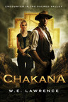 W.E. Lawrence's Latest Historical Romance Novel 'Chakana' is Now Available for Sale