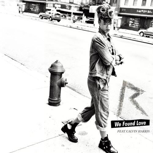 """We Found Love"".  (PRNewsFoto/The Island Def Jam Music Group)"