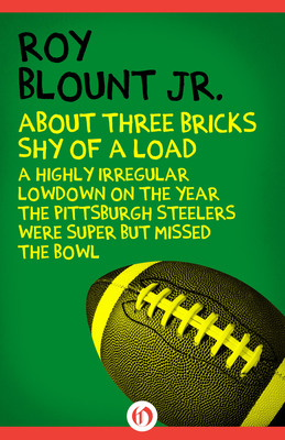 About Three Bricks Shy of a Load by Roy Blount Jr. book cover.  (PRNewsFoto/Open Road Integrated Media)