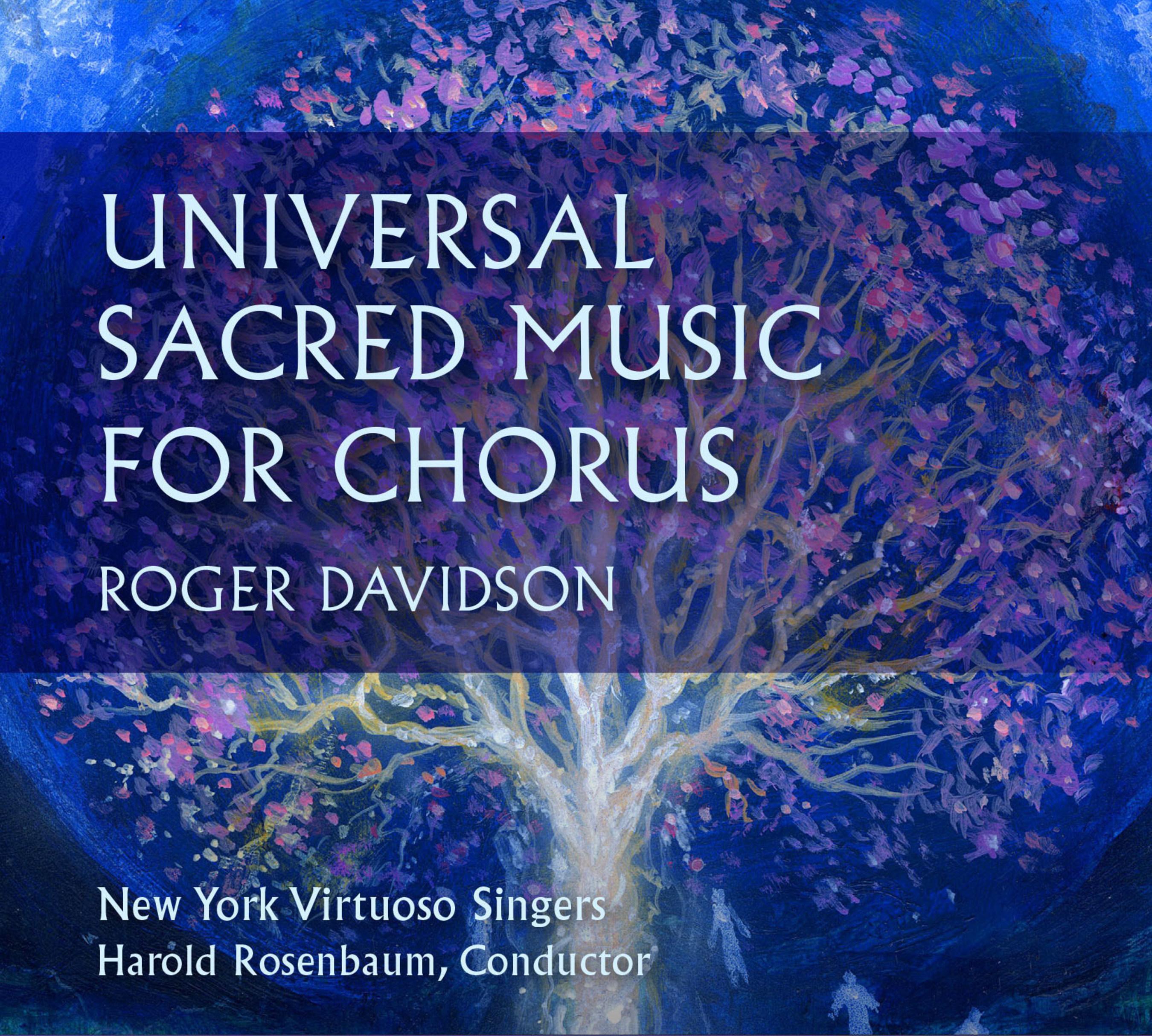 Soundbrush Records Presents Universal Sacred Music for Chorus, a New Album by Roger Davidson