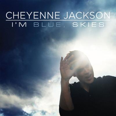 Cheyenne Jackson - I'M BLUE, SKIES - Shiny Boy Music 2013.  (PRNewsFoto/Cheyenne Jackson)